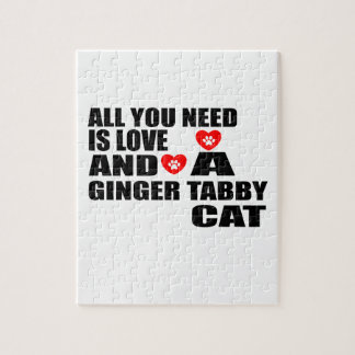 ALL YOU NEED IS LOVE GINGER TABBY CAT DESIGNS JIGSAW PUZZLE