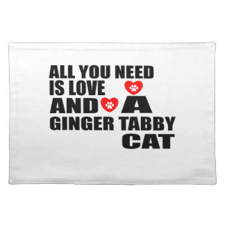 ALL YOU NEED IS LOVE GINGER TABBY CAT DESIGNS PLACEMAT