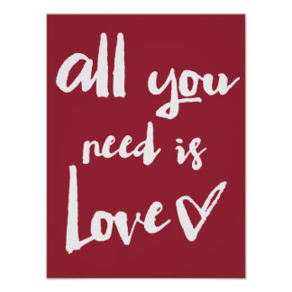 All You Need Is Love Handwritten Typography Poster
