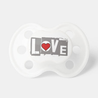 All You Need is Love Is all You Need Pacifier
