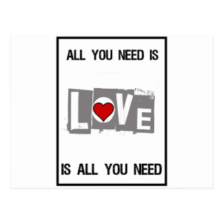 All You Need is Love Is all You Need Postcard