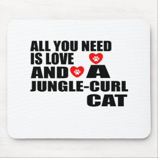 ALL YOU NEED IS LOVE JUNGLE-CURL CAT DESIGNS MOUSE PAD