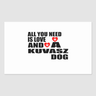 ALL YOU NEED IS LOVE KUVASZ DOGS DESIGNS STICKER