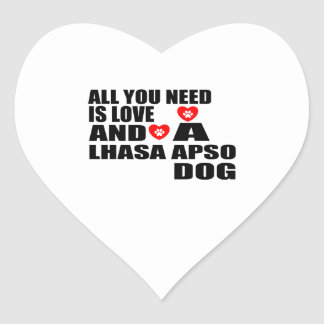 ALL YOU NEED IS LOVE LHASA APSO DOGS DESIGNS HEART STICKER
