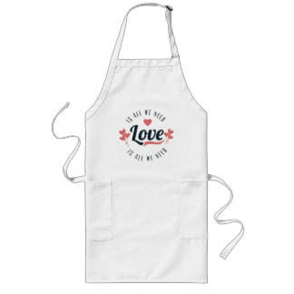 All You Need Is Love Long Apron