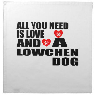 ALL YOU NEED IS LOVE LOWCHEN DOGS DESIGNS NAPKIN