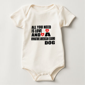 ALL YOU NEED IS LOVE MINIATURE AMERICAN ESKIMO DOG BABY BODYSUIT