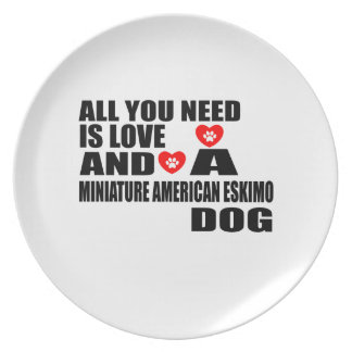 ALL YOU NEED IS LOVE MINIATURE AMERICAN ESKIMO DOG PLATE