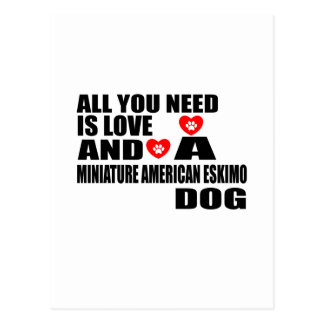 ALL YOU NEED IS LOVE MINIATURE AMERICAN ESKIMO DOG POSTCARD