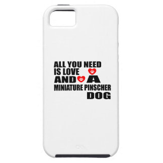 ALL YOU NEED IS LOVE MINIATURE PINSCHER DOGS DESIG iPhone 5 CASE