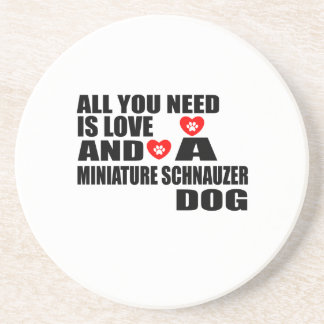ALL YOU NEED IS LOVE MINIATURE SCHNAUZER DOGS DESI COASTER