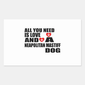 ALL YOU NEED IS LOVE NEAPOLITAN MASTIFF DOGS DESIG STICKER