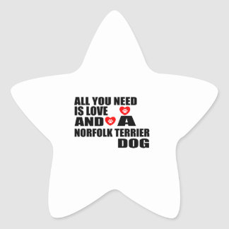 ALL YOU NEED IS LOVE NORFOLK TERRIER DOGS DESIGNS STAR STICKER