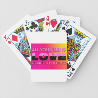 All you need is love or more chocolate bicycle playing cards
