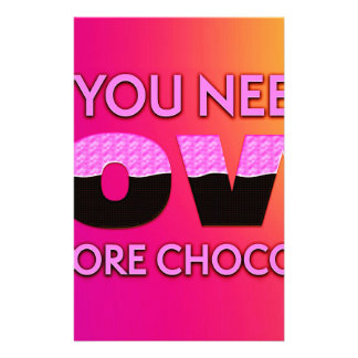 All you need is love or more chocolate stationery