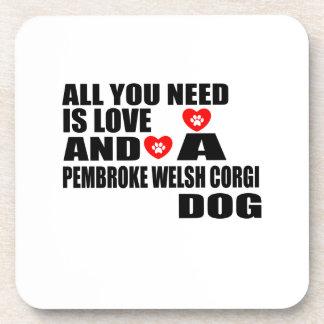 ALL YOU NEED IS LOVE PEMBROKE WELSH CORGI DOGS DES COASTER