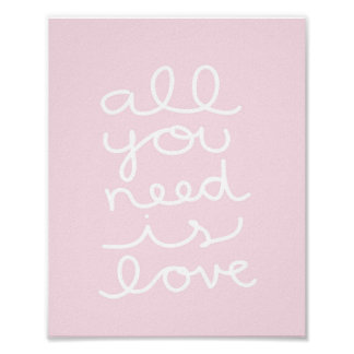 All you need is love - pink - white - art print