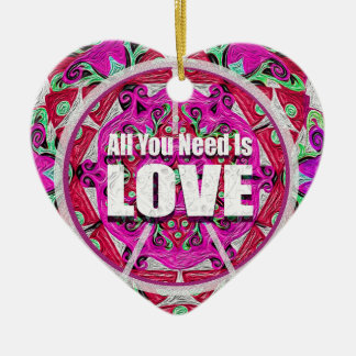 All you need is love print. ceramic ornament