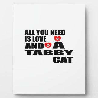 ALL YOU NEED IS LOVE TABBY CAT DESIGNS PLAQUE