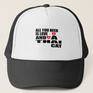 ALL YOU NEED IS LOVE THAI CAT DESIGNS TRUCKER HAT