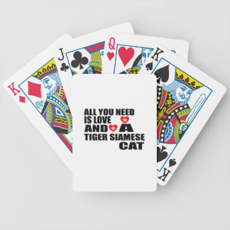 ALL YOU NEED IS LOVE TIGER SIAMESE CAT DESIGNS BICYCLE PLAYING CARDS