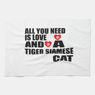 ALL YOU NEED IS LOVE TIGER SIAMESE CAT DESIGNS KITCHEN TOWEL
