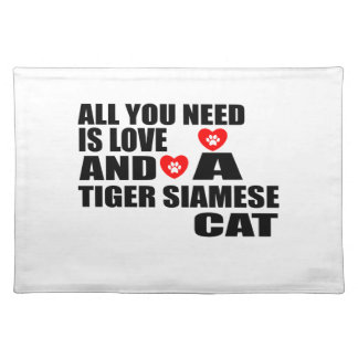 ALL YOU NEED IS LOVE TIGER SIAMESE CAT DESIGNS PLACEMAT