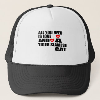 ALL YOU NEED IS LOVE TIGER SIAMESE CAT DESIGNS TRUCKER HAT