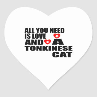 ALL YOU NEED IS LOVE TONKINESE CAT DESIGNS HEART STICKER