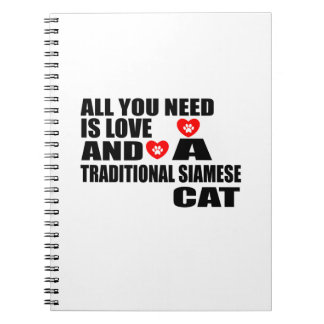 ALL YOU NEED IS LOVE TRADITIONAL SIAMESE CAT DESIG NOTEBOOKS