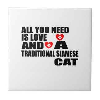 ALL YOU NEED IS LOVE TRADITIONAL SIAMESE CAT DESIG TILE