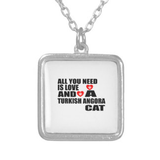 ALL YOU NEED IS LOVE TURKISH ANGORA CAT DESIGNS SILVER PLATED NECKLACE