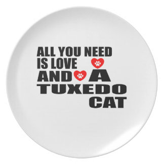 ALL YOU NEED IS LOVE TUXEDO CAT DESIGNS PLATE