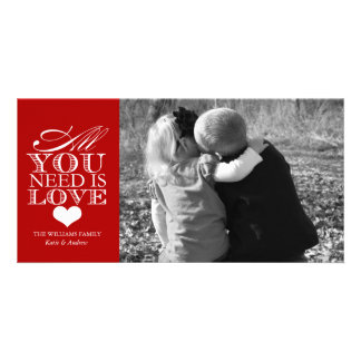 All You Need Is Love | Valentine's Day Customized Photo Card