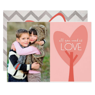 "All You Need Is Love Valentine's Day Photo Card 5"" X 7"" Invitation Card"