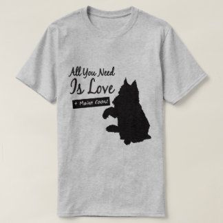 All You Need Is Maine Coons T-shirt