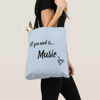 All You Need Is Music Tote Bag