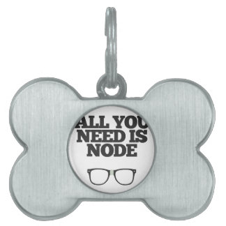 All You Need Is Node Nerd Typography Pet Name Tag