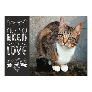 """All You Need is Pet Love, Too 5"""" X 7"""" Invitation Card"""