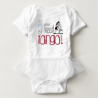 All you need is Tango quote Baby Bodysuit