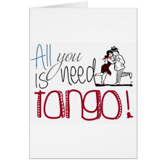All you need is Tango quote Card