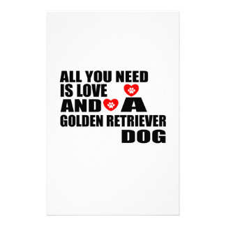 All You Need Love GOLDEN RETRIEVER Dogs Designs Stationery