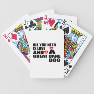 All You Need Love GREAT DANE Dogs Designs Bicycle Playing Cards
