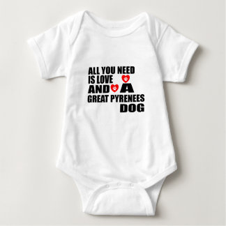 All You Need Love GREAT PYRENEES Dogs Designs Baby Bodysuit