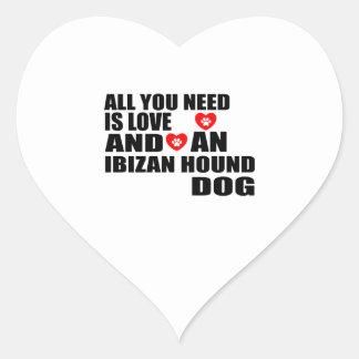 All You Need Love IBIZAN HOUND Dogs Designs Heart Sticker