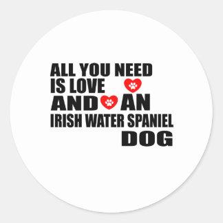 All You Need Love IRISH WATER SPANIEL Dogs Designs Classic Round Sticker