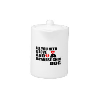 All You Need Love JAPANESE CHIN Dogs Designs
