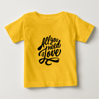 All You Need Love Typography Baby T-Shirt