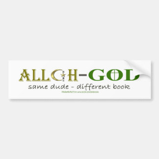Allah Means God - Same Dude Bumper Sticker