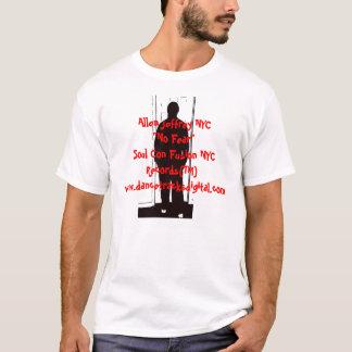 "Allen Jeffrey NYC ""No Fear"" T-Shirt"
